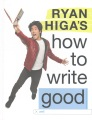Product Ryan Higa's How to Write Good