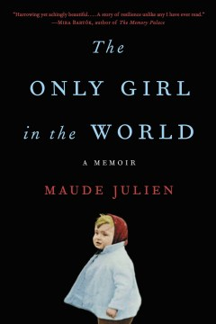 Product The Only Girl in the World: A Memoir