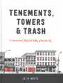 Product Tenements, Towers & Trash