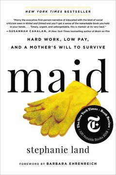 Product Maid: Hard Work, Low Pay, and a Mother's Will to Survive