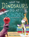 Product What the Dinosaurs Did at School