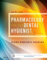Product Applied Pharmacology for the Dental Hygienist