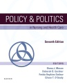 Product Policy & Politics in Nursing and Health Care