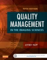 Product Quality Management in the Imaging Sciences