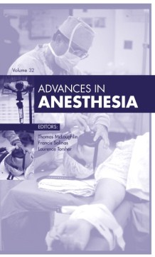 Product Advances in Anesthesia