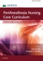 Product Perianesthesia Nursing Core Curriculum