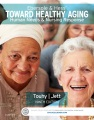 Product Ebersole & Hess' Toward Healthy Aging: Human Needs & Nursing Response