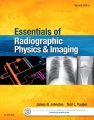 Product Essentials of Radiographic Physics and Imaging + E