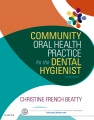 Product Community Oral Health Practice for the Dental Hygi