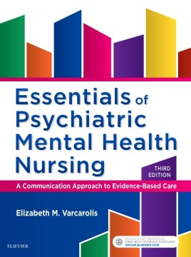 Product Essentials of Psychiatric Mental Health Nursing: A Communication Approach to Evidence-Based Care