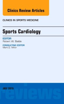 Product Sports Cardiology: An Issue of Clinics in Sports Medicine