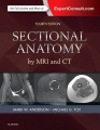 Product Sectional Anatomy by MRI and CT