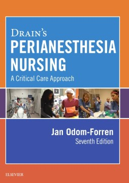 Product Drain's Perianesthesia Nursing: A Critical Care Approach