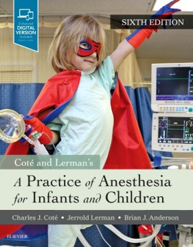 Product Cote and Lerman's A Practice of Anesthesia for Infants and Children