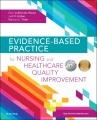 Product Evidence-Based Practice for Nursing and Healthcare Quality Improvement