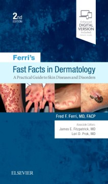 Product Ferri's Fast Facts in Dermatology: A Practical Guide to Skin Diseases and Disorders