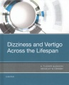 Product Dizziness and Vertigo Across the Lifespan