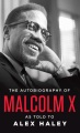 Product The Autobiography of Malcolm X
