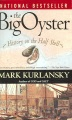 Product The Big Oyster: History on the Half Shell