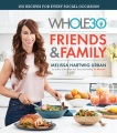 Product The Whole30 Friends & Family: 150 Recipes for Every Social Occasion