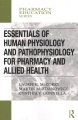 Product Essentials of Human Physiology and Pathophysiology for Pharmacy and Allied Health