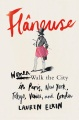 Product Flaneuse: Women Walk the City in Paris, New York, Tokyo, Venice, and London