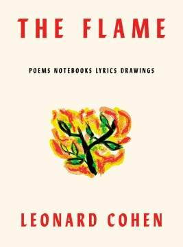 Product The Flame: Poems Notebooks Lyrics Drawings