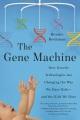 Product The Gene Machine