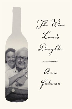 Product The Wine Lover's Daughter: A Memoir