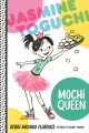 Product Jasmine Toguchi, Mochi Queen