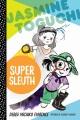 Product Jasmine Toguchi, Super Sleuth