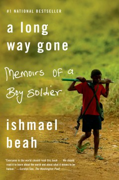 Product A Long Way Gone: Memoirs of a Boy Soldier