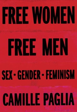 Product Free Women, Free Men: Sex, Gender, Feminism
