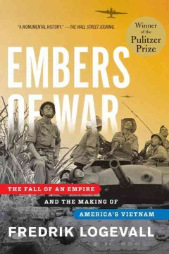 Product Embers of War: The Fall of an Empire and the Making of America's Vietnam
