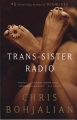 Product Trans-Sister Radio: A Novel