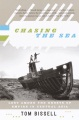 Product Chasing The Sea: Being a Narrative of a Journey Through Uzbekistan, Including Descriptions of Life Therein, Culminating with an Arrival at the Aral Sea, the World's Worst Man-Made Ecological Catastrophe in one Volume