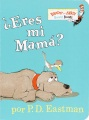 Product Eres Mi Mama? / Are You My Mother?