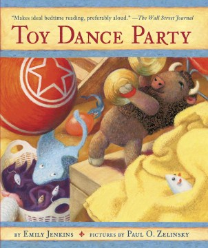 Product Toy Dance Party: Being the Further Adventures of a Bossyboots Stingray, a Courageous Buffalo, & a Hopeful Round Someone Called Plastic