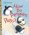 Product How Do Penguins Play?