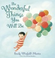 Product The Wonderful Things You Will Be: A Growing-up Poem