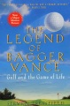 Product The Legend of Bagger Vance: A Novel of Golf and the Game of Life