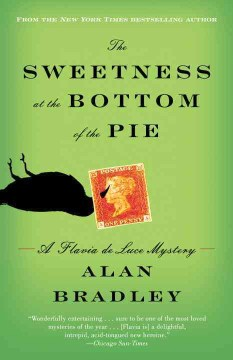 Product The Sweetness at the Bottom of the Pie: A Flavia De Luce Mystery
