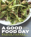 Product A Good Food Day: Reboot Your Health With Food That Tastes Great