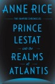 Product Prince Lestat and the Realms of Atlantis