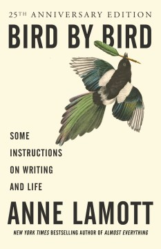 Product Bird by Bird: Some Instructions on Writing and Life