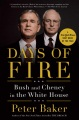 Product Days of Fire: Bush and Cheney in the White House