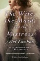 Product The Wife, the Maid, and the Mistress