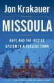 Product Missoula: Rape and the Justice System in a College Town