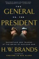 Product The General Vs. the President