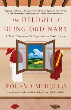 Product The Delight of Being Ordinary: A Road Trip With the Pope and the Dalai Lama